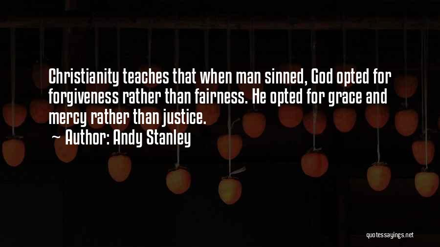 Justice And Forgiveness Quotes By Andy Stanley