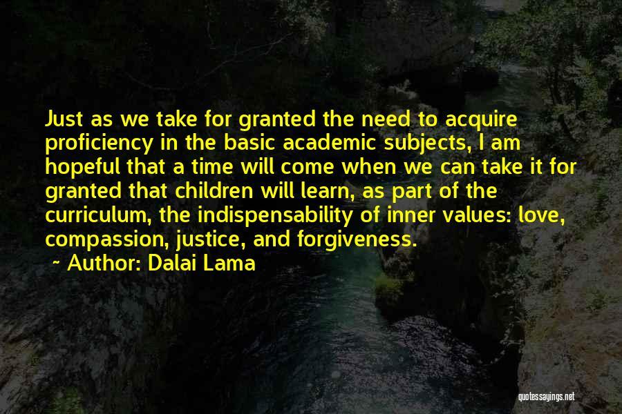 Justice And Forgiveness Quotes By Dalai Lama