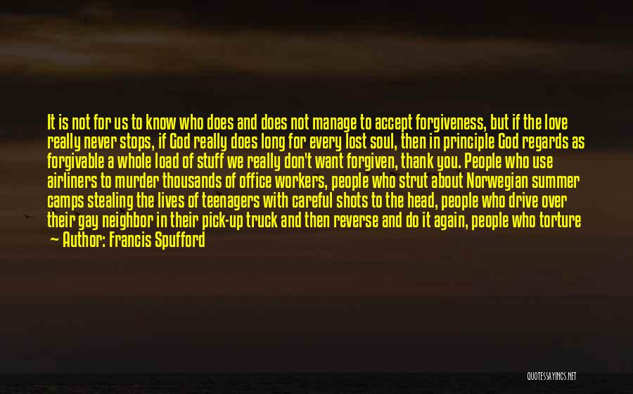Justice And Forgiveness Quotes By Francis Spufford