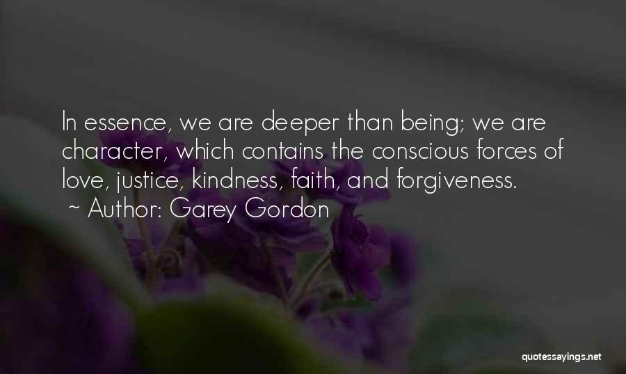 Justice And Forgiveness Quotes By Garey Gordon