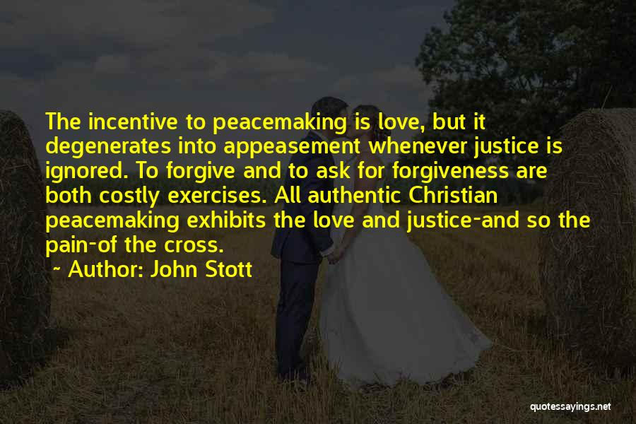 Justice And Forgiveness Quotes By John Stott