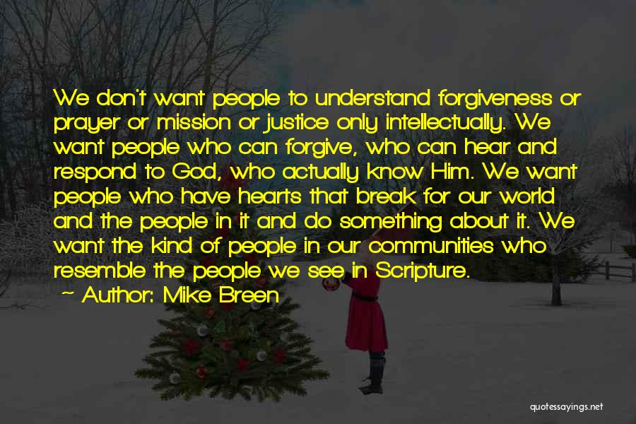 Justice And Forgiveness Quotes By Mike Breen