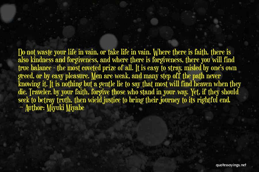 Justice And Forgiveness Quotes By Miyuki Miyabe