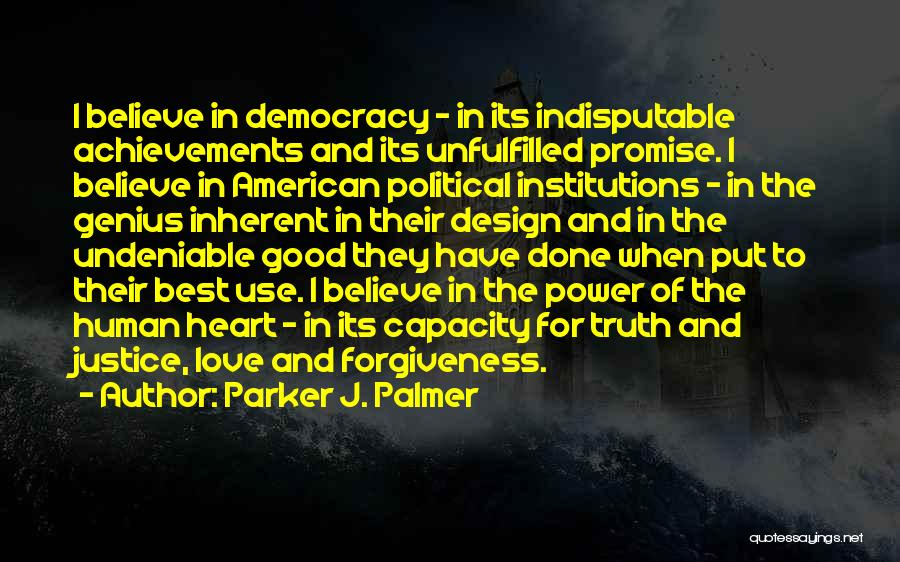 Justice And Forgiveness Quotes By Parker J. Palmer