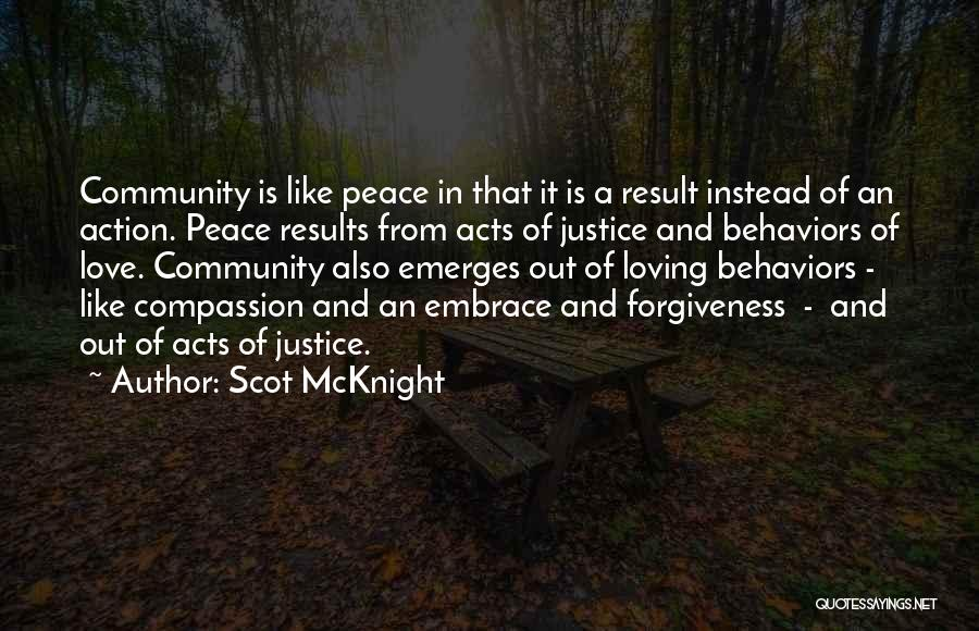 Justice And Forgiveness Quotes By Scot McKnight