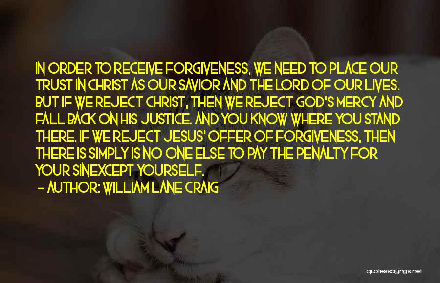 Justice And Forgiveness Quotes By William Lane Craig