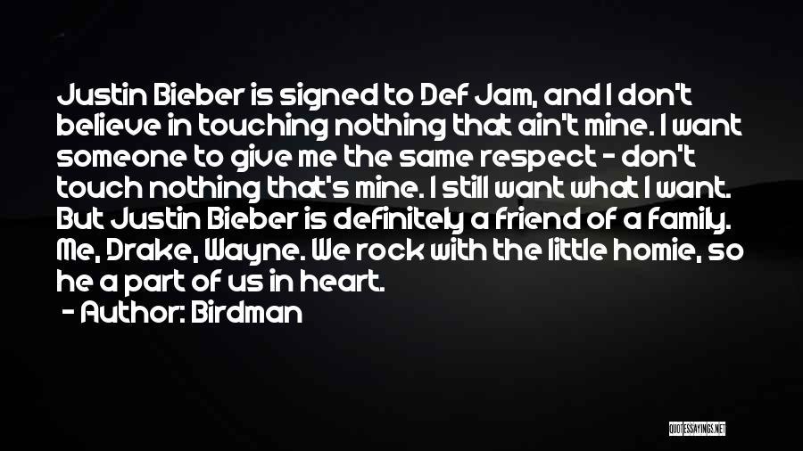 Justin Bieber Believe In Yourself Quotes By Birdman