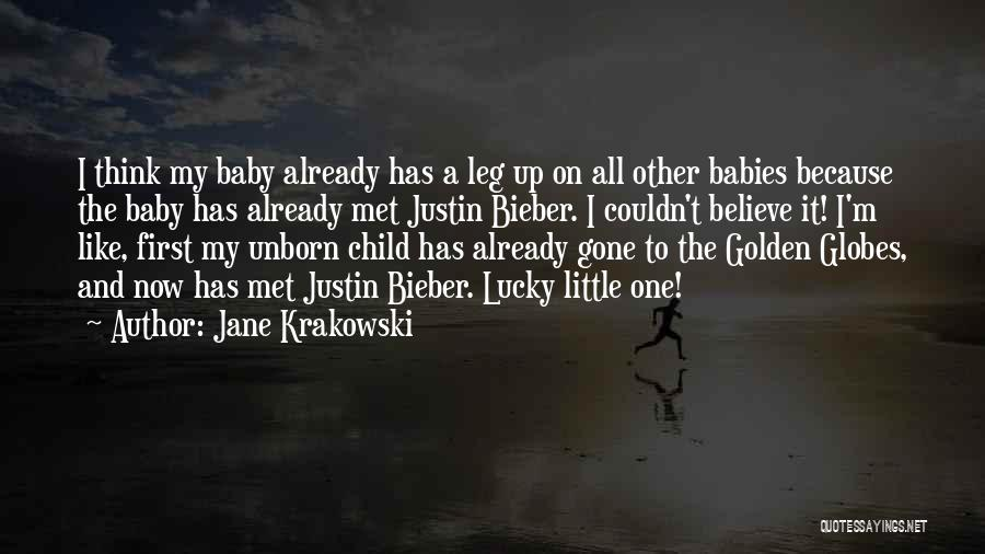 Justin Bieber Believe In Yourself Quotes By Jane Krakowski