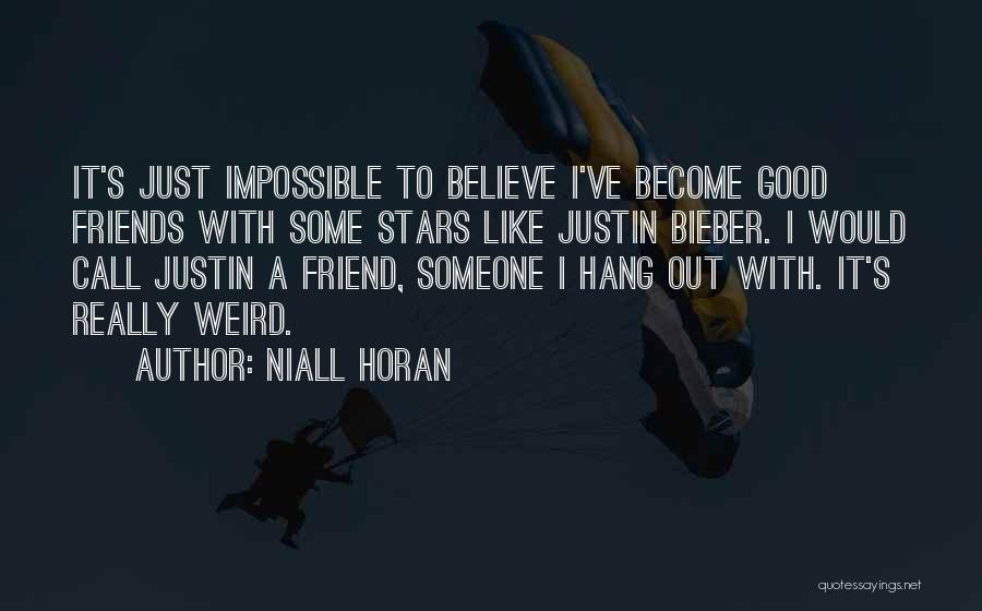 Justin Bieber Believe In Yourself Quotes By Niall Horan