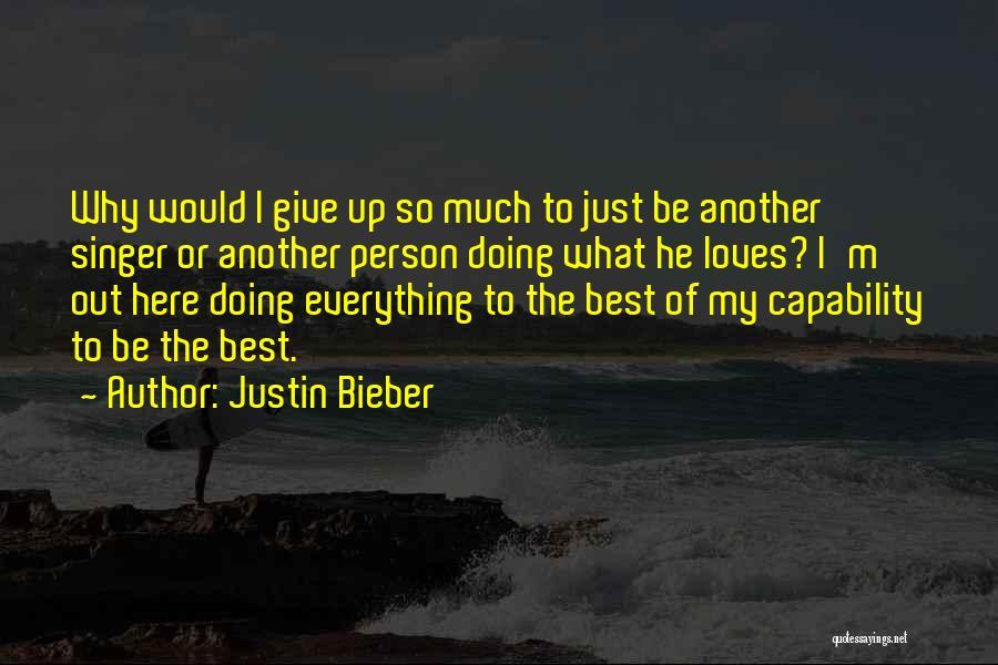 Justin Bieber Quotes 1025079