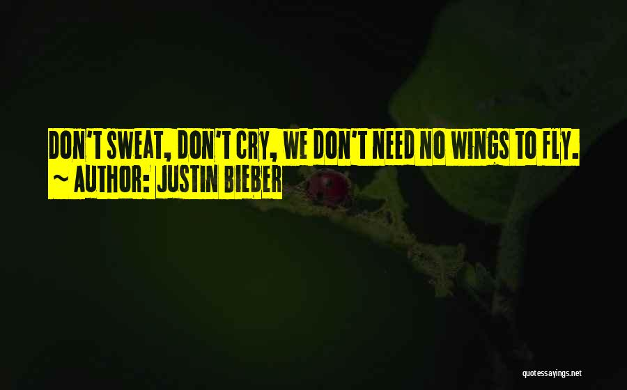 Justin Bieber Quotes 1077243