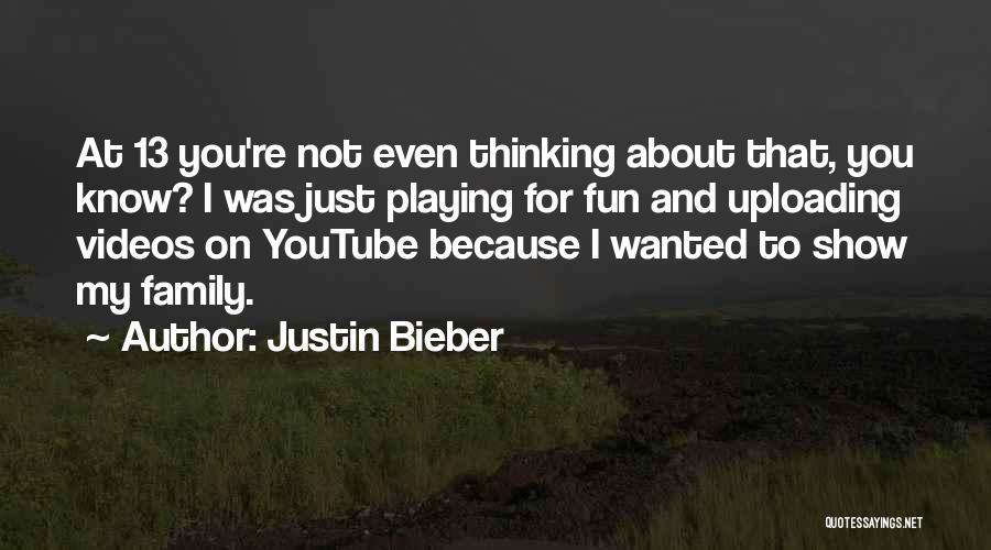 Justin Bieber Quotes 1389012