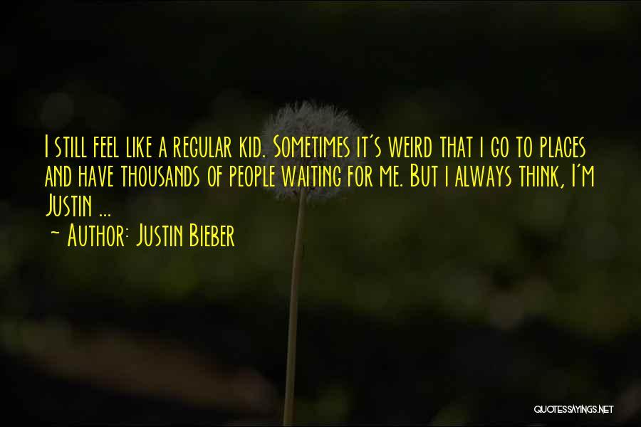 Justin Bieber Quotes 1783435