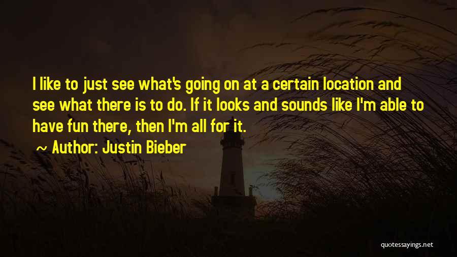 Justin Bieber Quotes 216349
