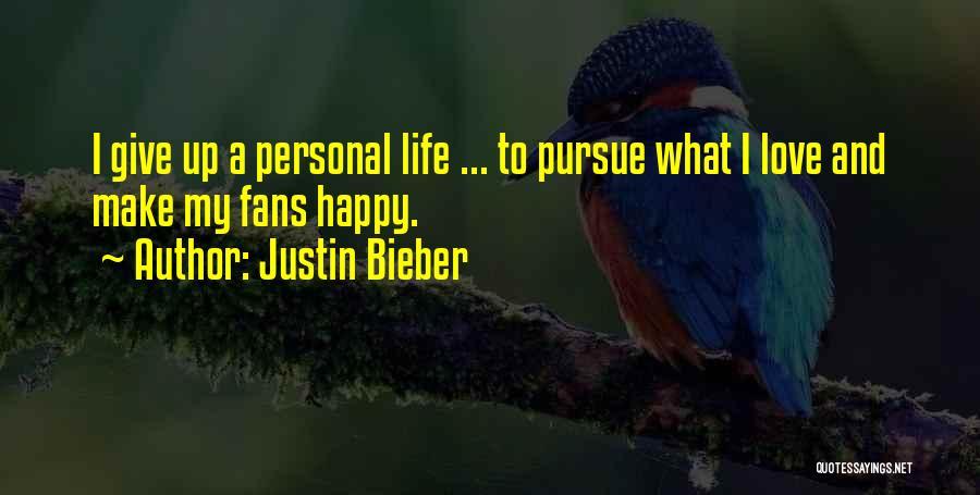 Justin Bieber Quotes 281697