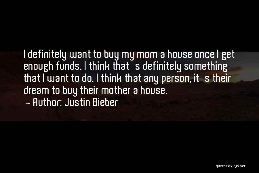 Justin Bieber Quotes 753312