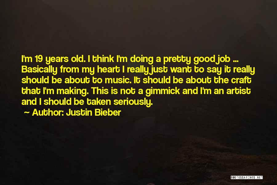 Justin Bieber Quotes 91529