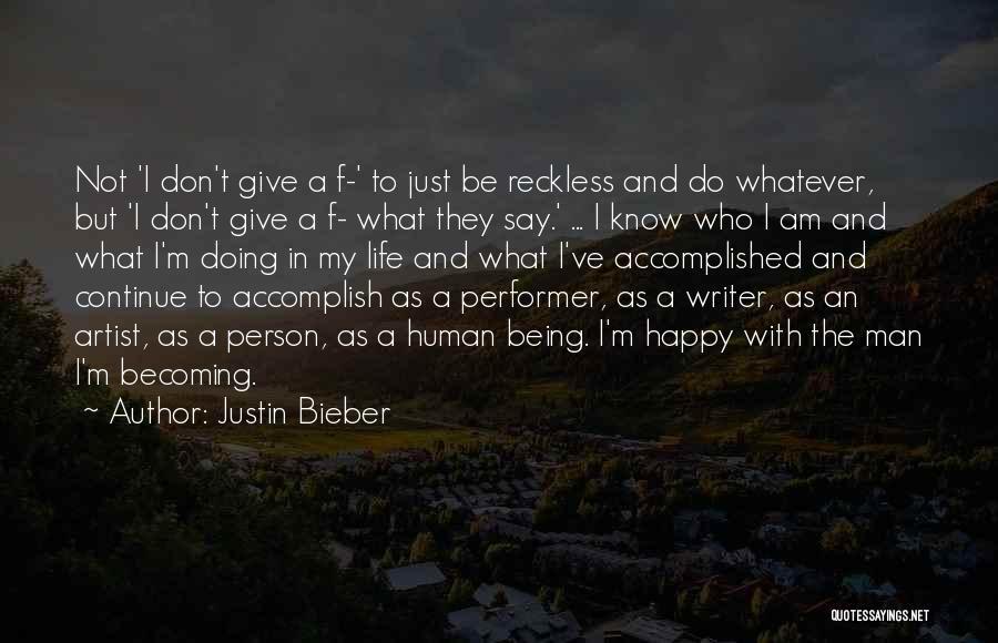 Justin Bieber Quotes 93896