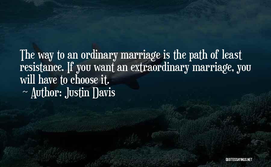 Justin Davis Quotes 1490861