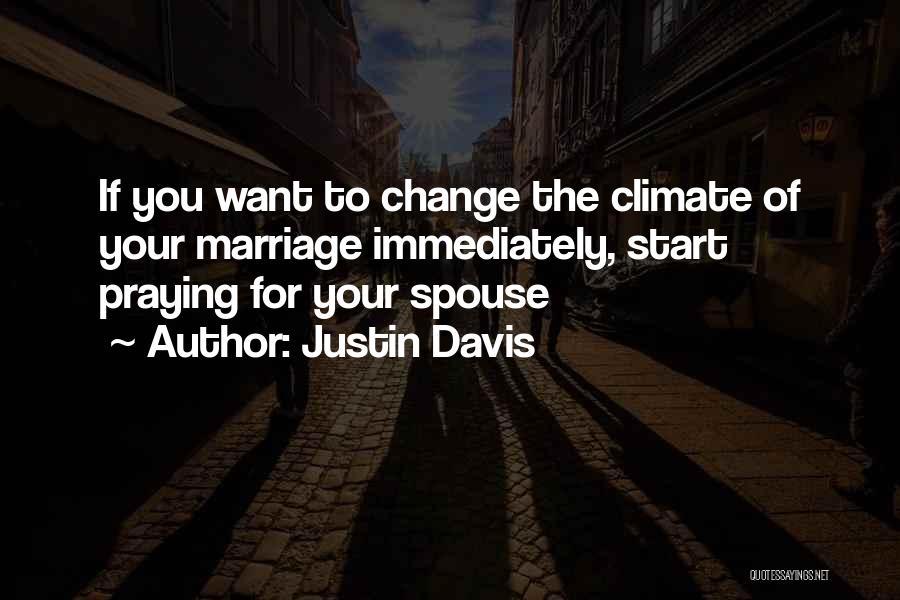 Justin Davis Quotes 1512915