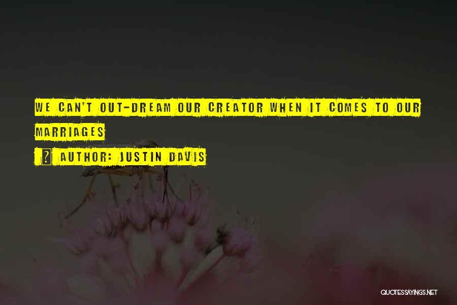 Justin Davis Quotes 2189948