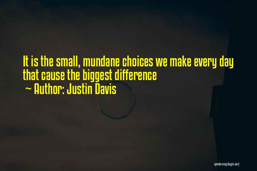 Justin Davis Quotes 299126