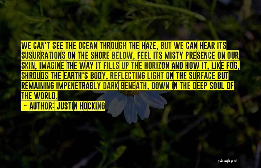 Justin Hocking Quotes 718010