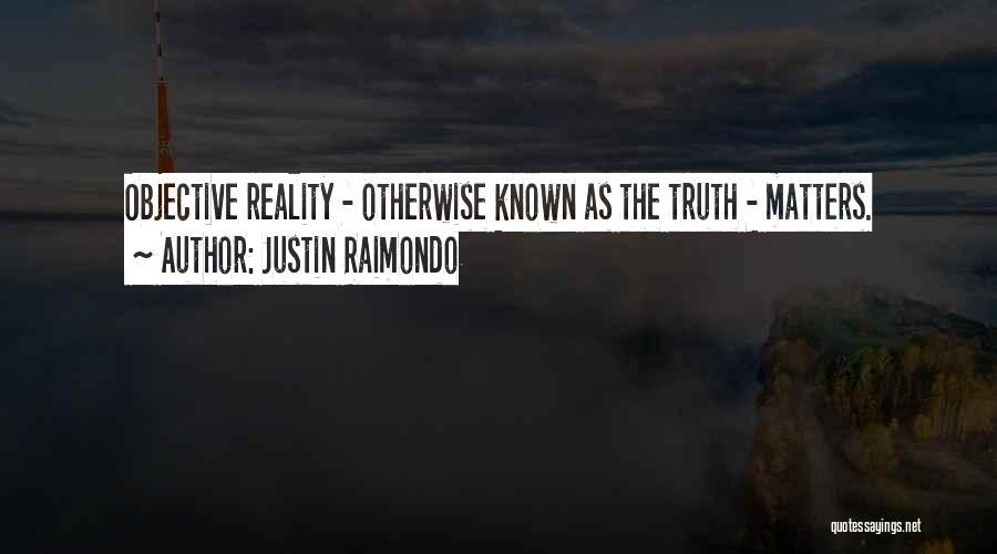 Justin Raimondo Quotes 1570838