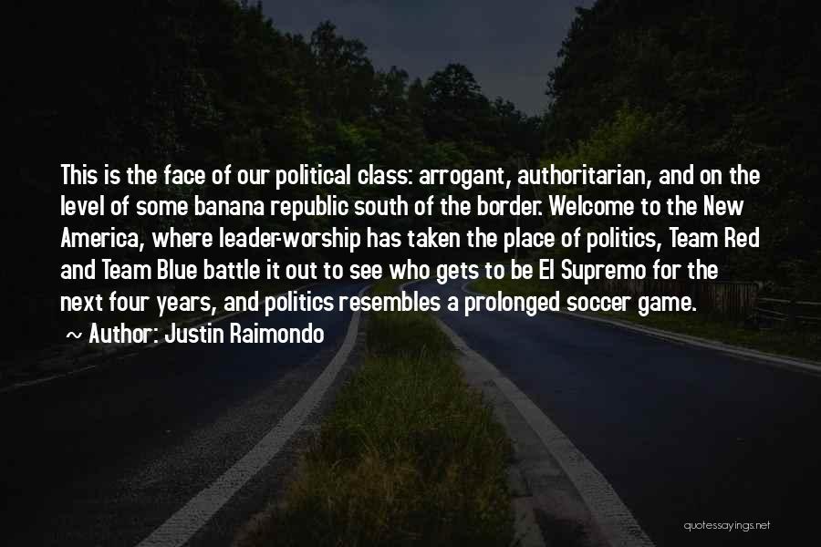 Justin Raimondo Quotes 280662
