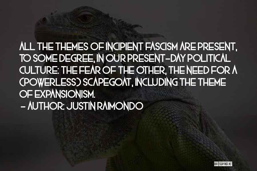 Justin Raimondo Quotes 689560