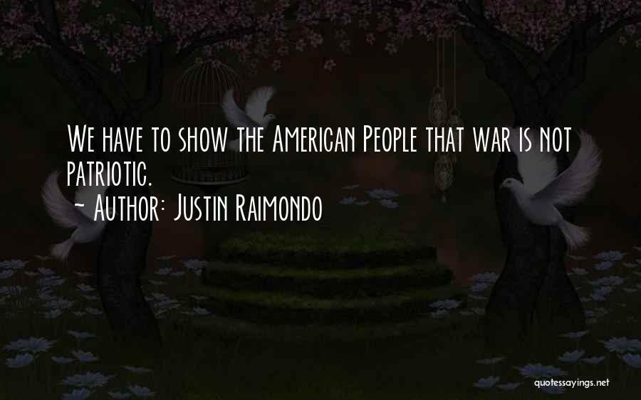 Justin Raimondo Quotes 812280