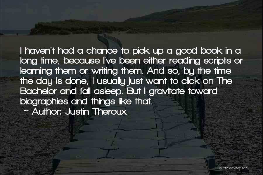Justin Theroux Quotes 1204646