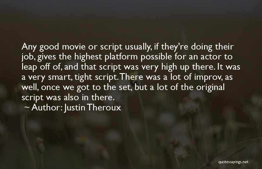 Justin Theroux Quotes 1216192