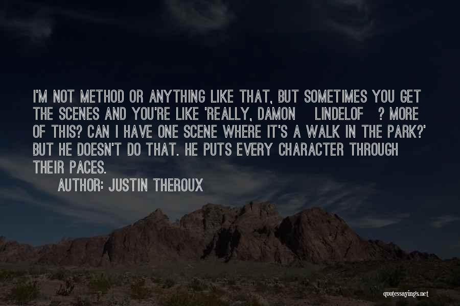 Justin Theroux Quotes 1222046