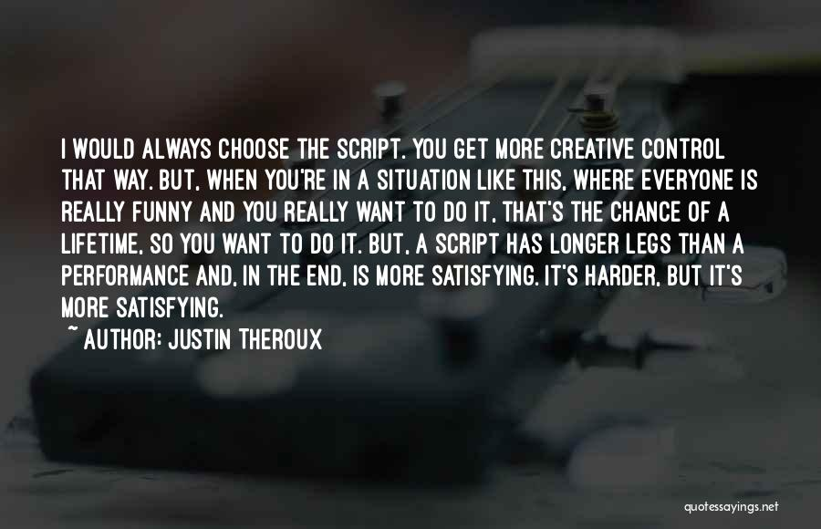 Justin Theroux Quotes 1249058