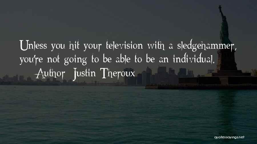 Justin Theroux Quotes 1353814