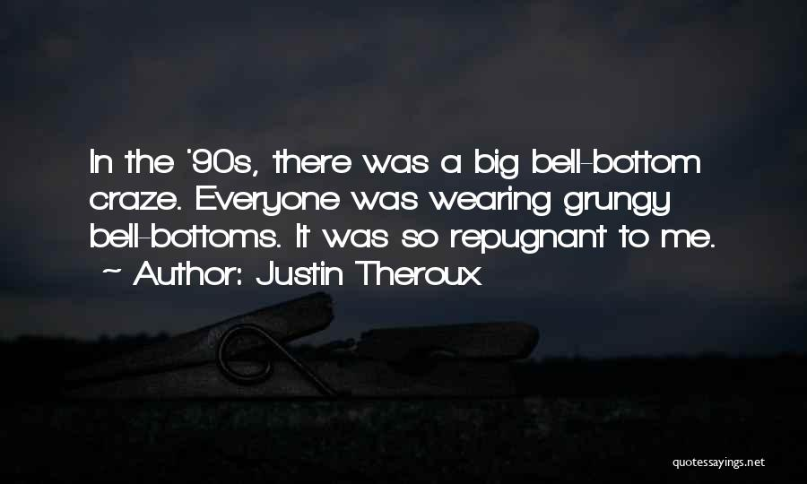 Justin Theroux Quotes 1415452