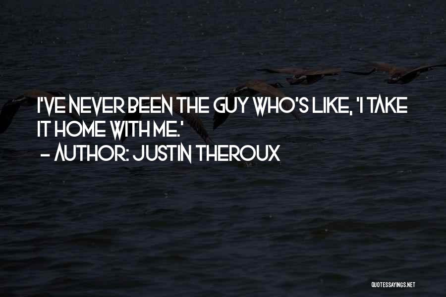 Justin Theroux Quotes 1422474