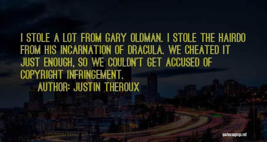 Justin Theroux Quotes 1432365