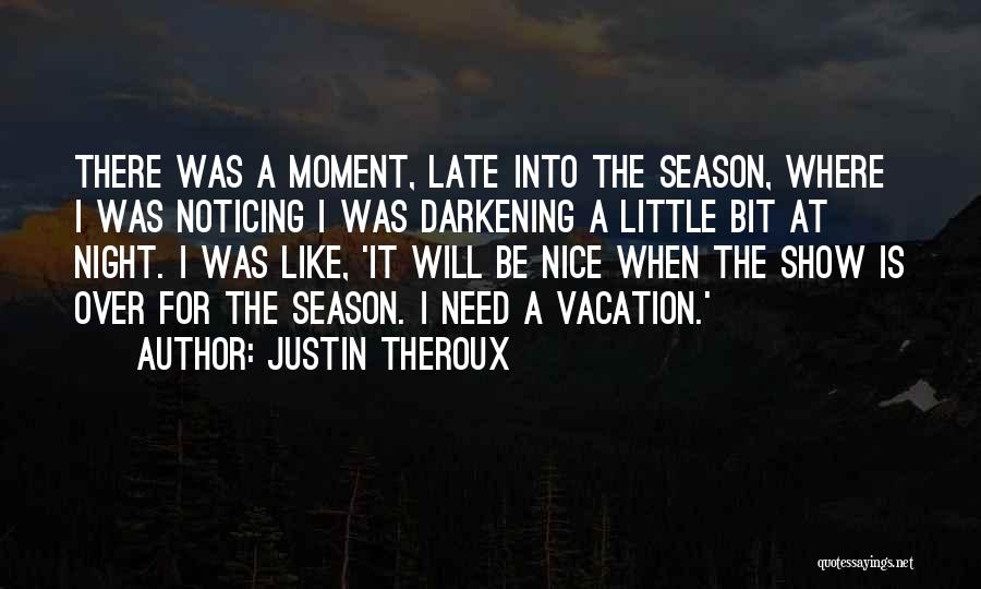 Justin Theroux Quotes 1872076