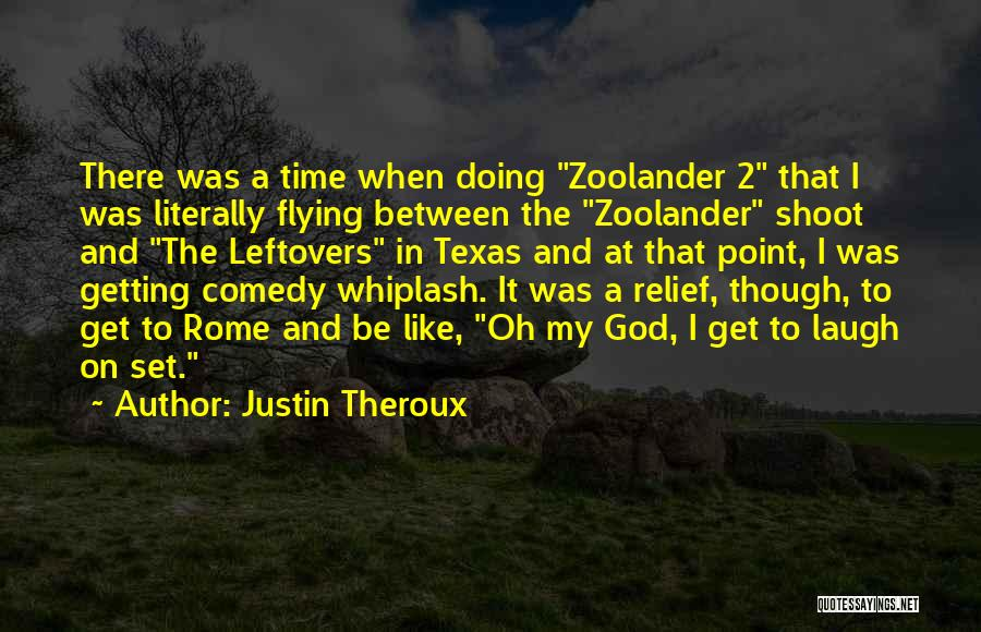 Justin Theroux Quotes 2042689