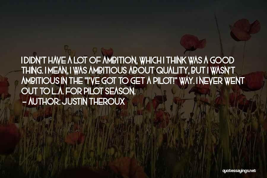 Justin Theroux Quotes 236872