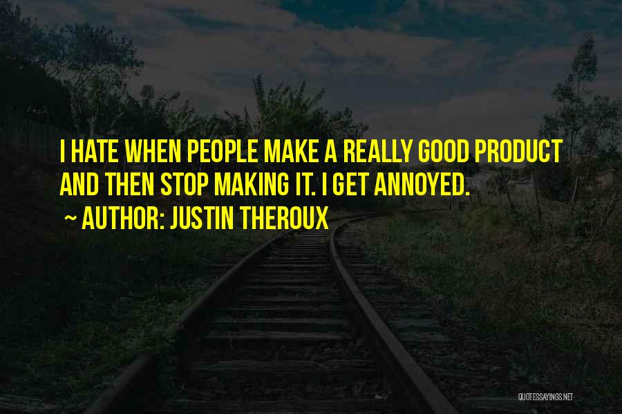 Justin Theroux Quotes 427691