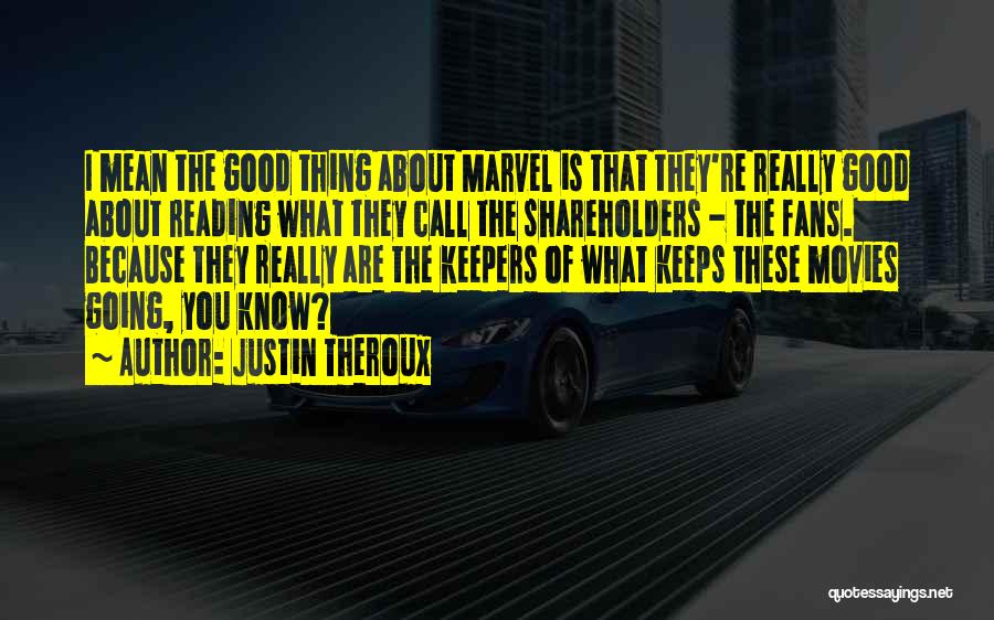 Justin Theroux Quotes 673149