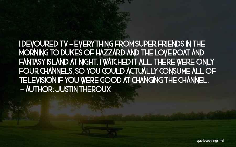 Justin Theroux Quotes 694630