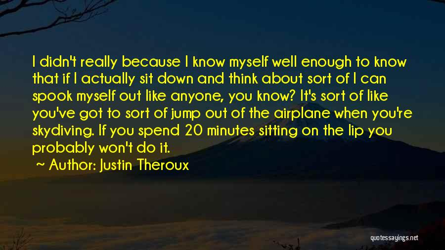 Justin Theroux Quotes 826403