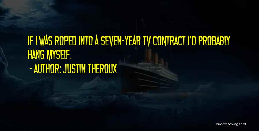 Justin Theroux Quotes 898499