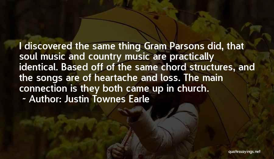 Justin Townes Earle Quotes 1243011