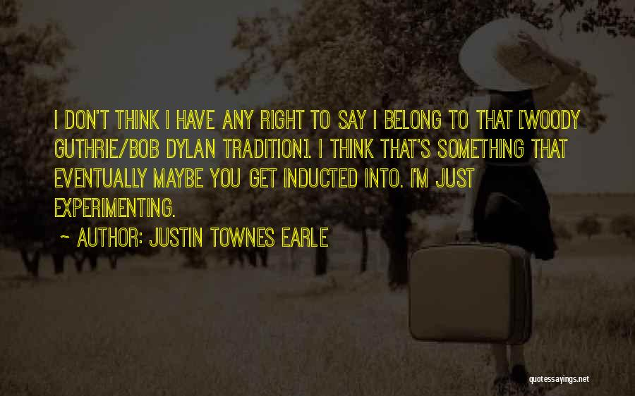 Justin Townes Earle Quotes 1380024