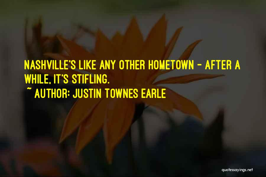 Justin Townes Earle Quotes 1508616